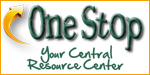 One Stop - Your Central Resource Center