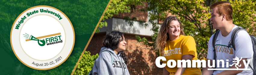 Wright State University First Weekend –August 20–22, 2021
