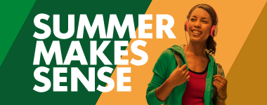 Summer Makes Sense - Register for Summer 2015 Classes!