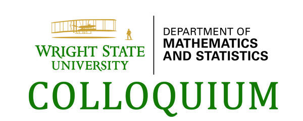 Department of Mathematics and Statistics Colloquium