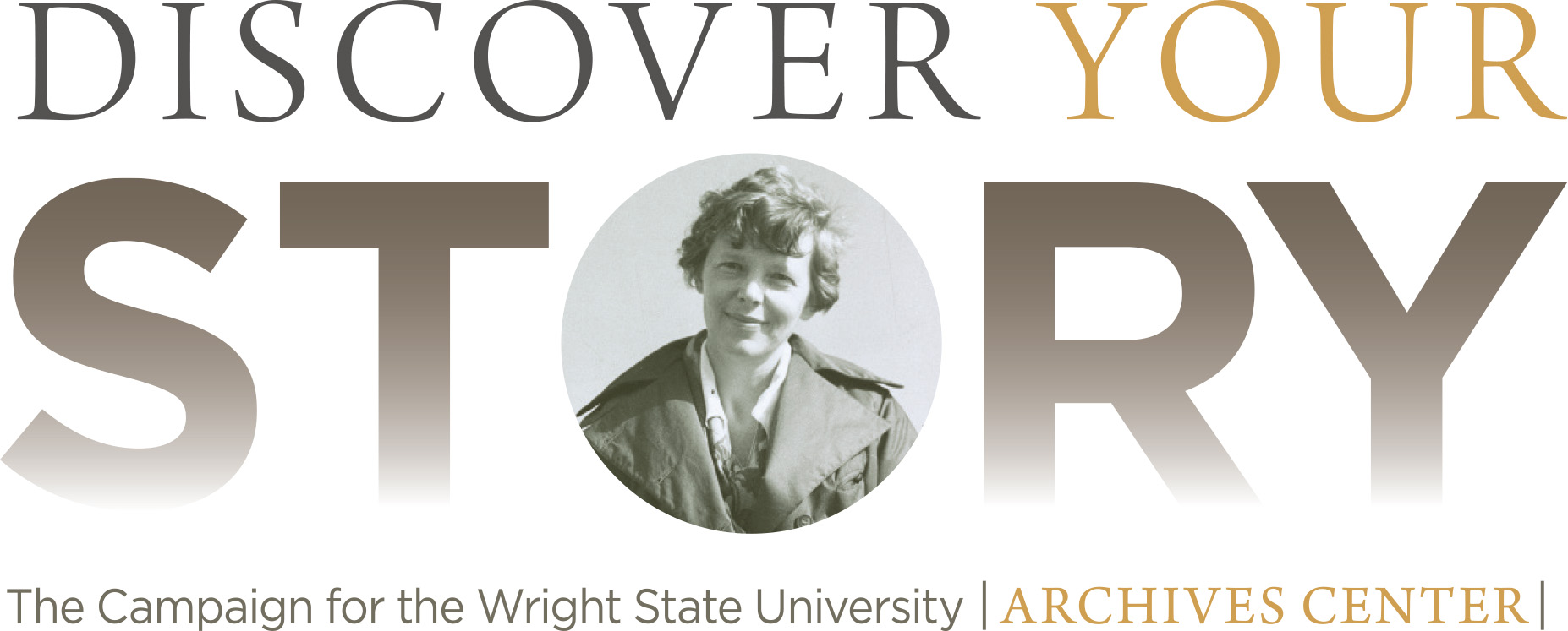Discover Your Story: The Campaign for Wright State University | Archives Center