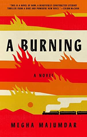 Book cover image of book titled A Burning by Megha Majumdar