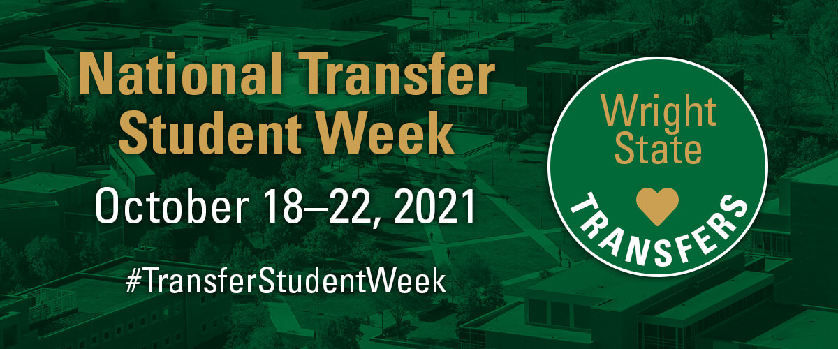 National Transfer Student Week October 18-22, 2021 #TransferStudentWeek